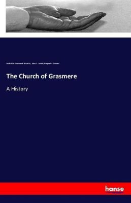 The Church of Grasmere, Hardwicke Drummond Rawnsley, Mary L. Armitt, Margaret L. Sumner