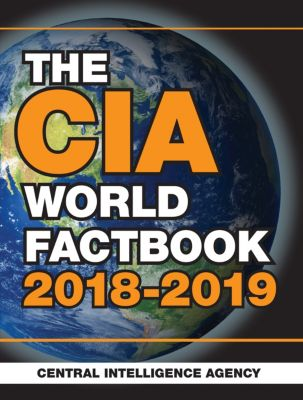 The CIA World Factbook 2018-2019, Central Intelligence Agency