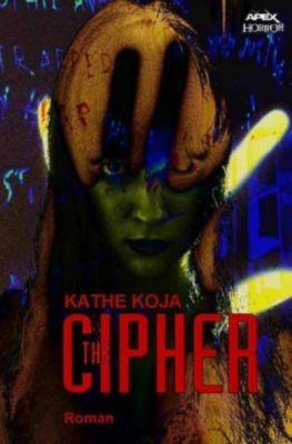 The Cipher - Kathe Koja |