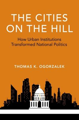 The Cities on the Hill, Thomas K. Ogorzalek
