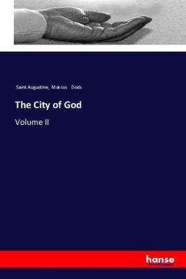 The City of God, Saint Augustine, Marcus Dods