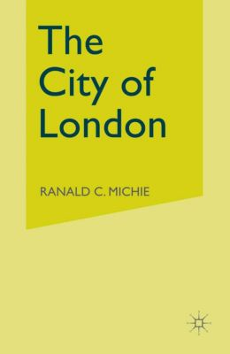 The City of London, Ronald C. Michie