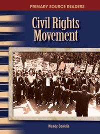 The Civil Rights Movement, Wendy Conklin