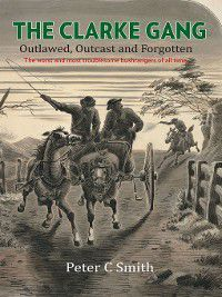 The Clarke Gang, Peter C. Smith