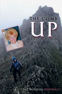 The Climb up Life's Mountain, Pat Morrell-Donnelly