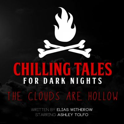 The Clouds Are Hollow, Chilling Tales for Dark Nights, Elias Witherow