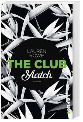 The Club - Match, Lauren Rowe