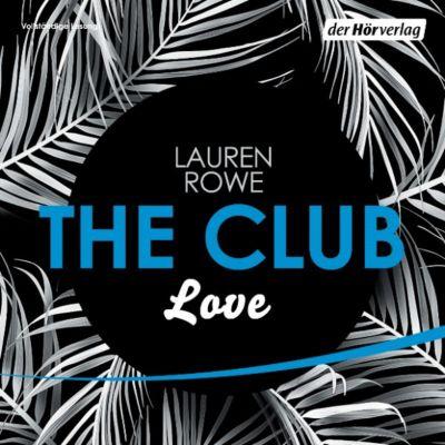 The Club: The Club 3 - Love, Lauren Rowe
