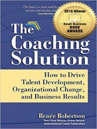 The Coaching Solution, Renee Robertson