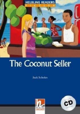 The Coconut Seller, mit 1 Audio-CD, m. 1 Audio-CD, Jack Scholes