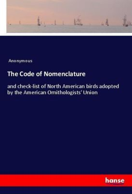 The Code of Nomenclature, Anonymous
