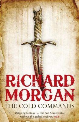 The Cold Commands, Richard Morgan