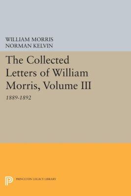 The Collected Letters of William Morris, Volume III, William Morris