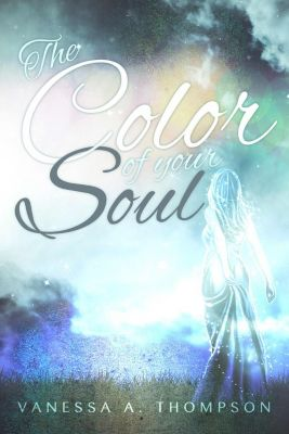 The color of your soul, Vanessa A. Thompson