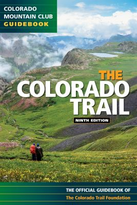 The Colorado Trail, Colorado Trail Foundation