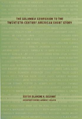 The Columbia Companion to the Twentieth-Century American Short Story