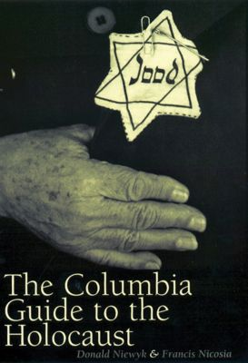 The Columbia Guide to the Holocaust, Donald Niewyk, Francis Nicosia