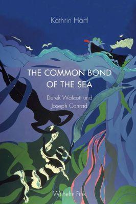 The Common Bond of the Sea - Kathrin Härtl  