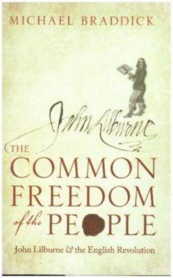 The Common Freedom of the People, Michael Braddick