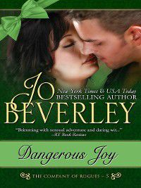 The Company of Rogues: Dangerous Joy (The Company of Rogues Series, Book 5), Jo Beverley