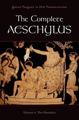 The Complete Aeschylus, Aeschylus