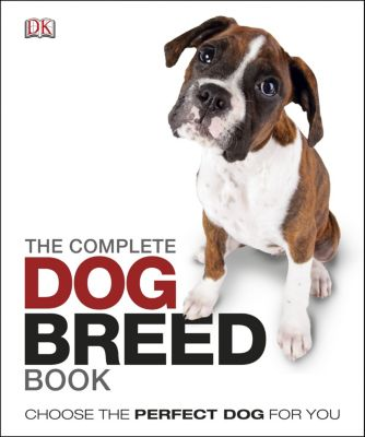 The Complete Dog Breed Book, Dk