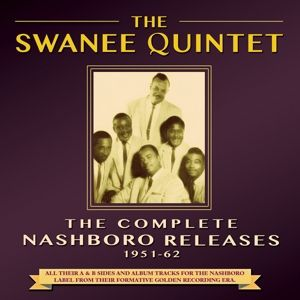 The Complete Nashboro Releases 1951-62, The Swanee Quintet
