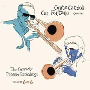 The Complete Phoenix Recording, Conte & Fontana,Carl Candoli