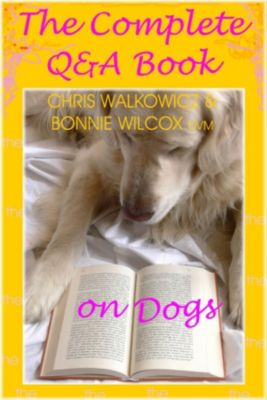 The Complete Q & A Book on Dogs, Chris Walkowicz
