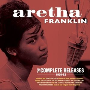 The Complete Releases 1956-62, Aretha Franklin