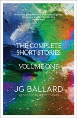 The Complete Short Stories, James Gr.                     10000041041 Ballard