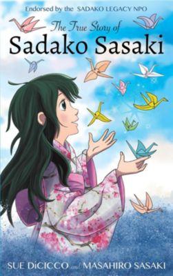 The Complete Story of Sadako Sasaki, Masahiro Sasaki, Sue Mantle DiCicco
