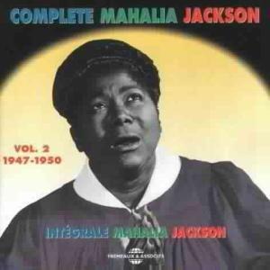 The Complete Vol.2 (1947-50)-Apollo Discs, Mahalia Jackson