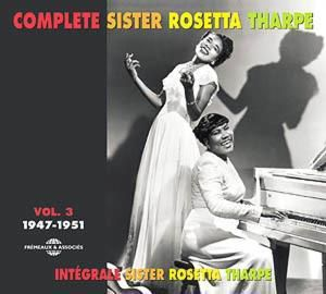 The Complete Vol.3 (1947-1951), Sister Rosetta Tharpe
