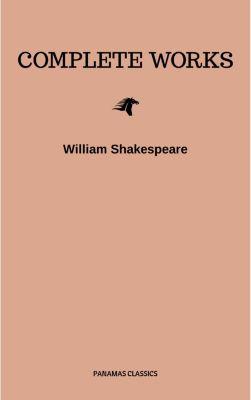 The Complete Works of William Shakespeare, William Shakespeare