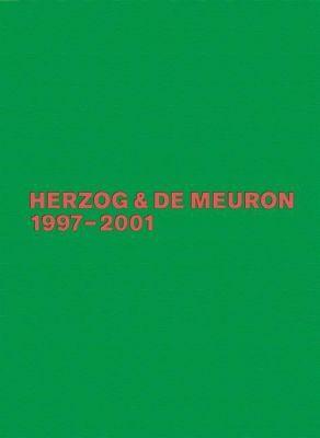 The Complete Works: Vol.4 Herzog & de Meuron 1997-2001, Gerhard Mack