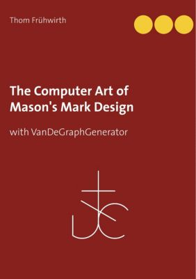 The Computer Art of Mason's Mark Design, Thom Frühwirth