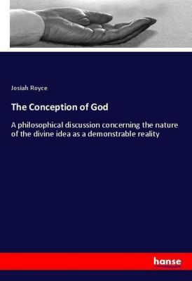 The Conception of God, Josiah Royce