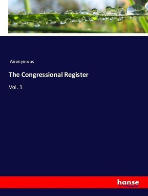 The Congressional Register, Anonymous