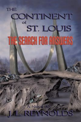 The Continent of St. Louis, J. L. Reynolds