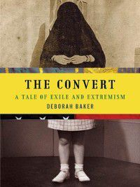 The Convert, Deborah Baker