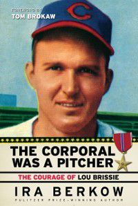 The Corporal Was a Pitcher, Ira Berkow