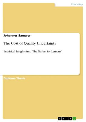 The Cost of Quality Uncertainty, Johannes Samwer