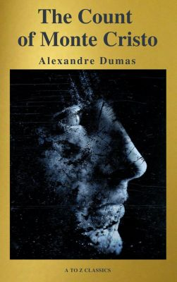 The Count of Monte Cristo ( Active TOC, Free Audiobook) (A to Z Classics), Alexandre Dumas