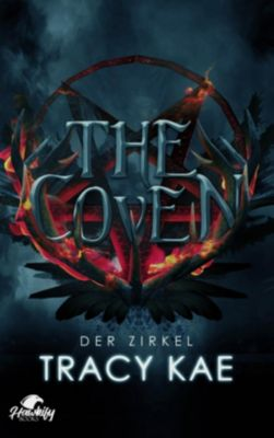 The Coven - Der Zirkel - Tracy Kae |