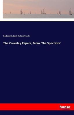 The Coverley Papers, From 'The Spectator', Eustace Budgell, Richard Steele