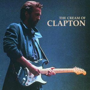 The Cream Of Clapton, Eric Clapton