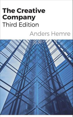 The Creative Company - Third Edition, Anders Hemre