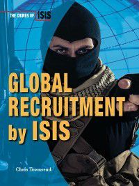 The Crimes of ISIS: Global Recruitment by ISIS, Chris Townsend