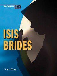 The Crimes of ISIS: ISIS Brides, Bridey Heing